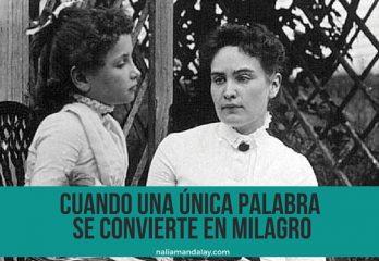 15 Helen Keller Anne Sullivan el milagro