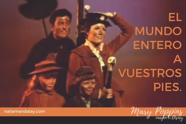 frases-mary-poppins-el-mundo-entero